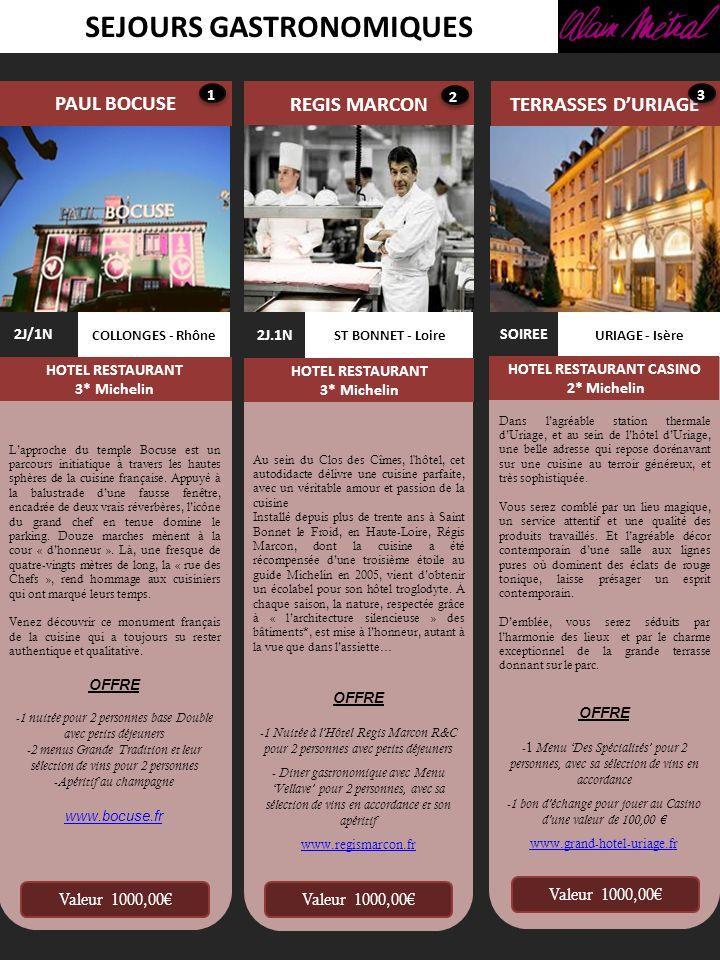 SEJOURS GASTRONOMIQUES HOTEL RESTAURANT CASINO