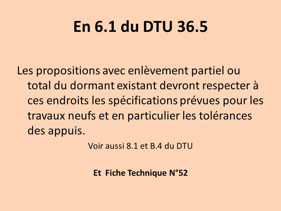 En 6.1 du DTU 36.5
