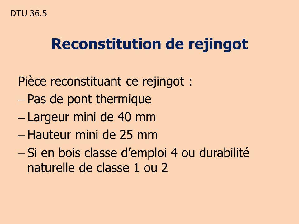 Reconstitution de rejingot