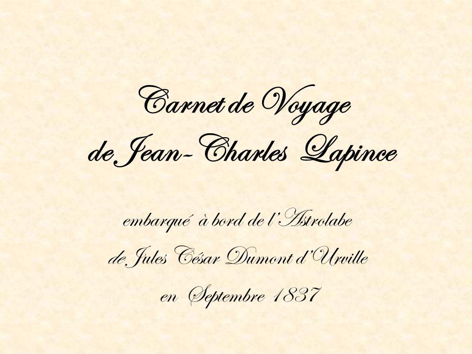Carnet de Voyage de Jean-Charles Lapince