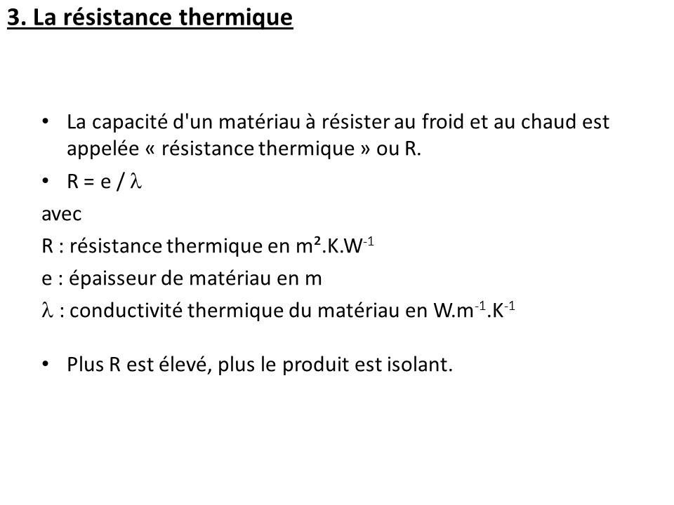 3. La résistance thermique
