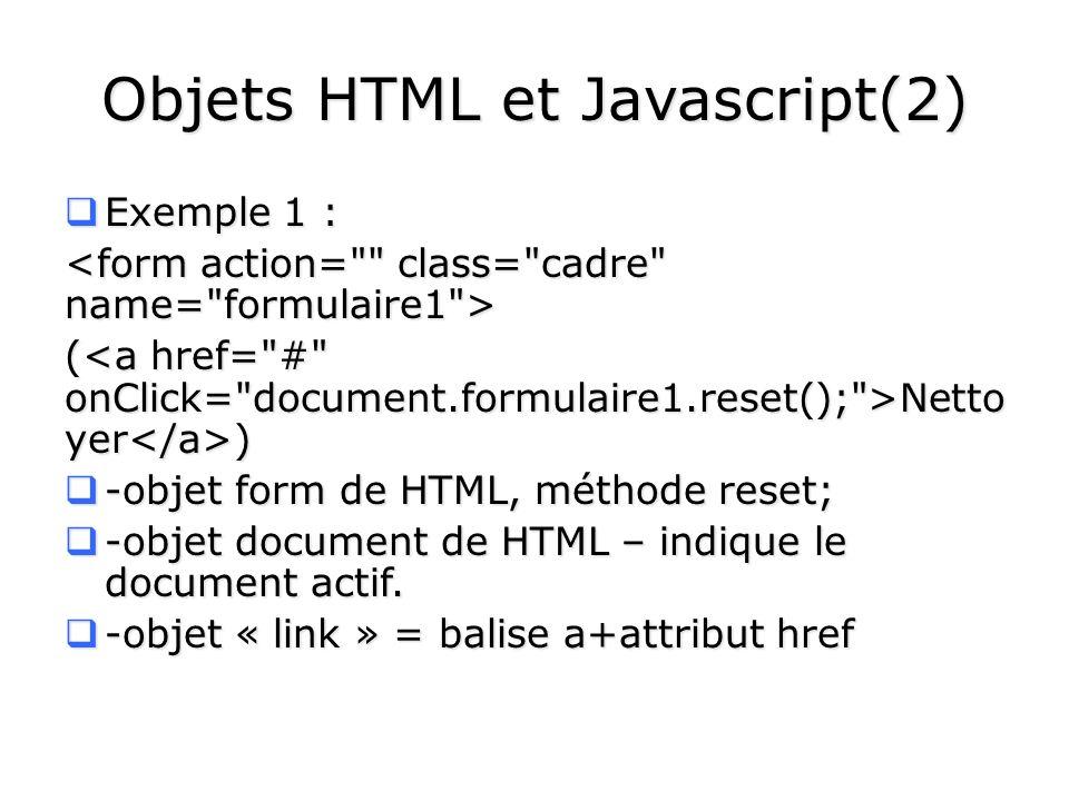 Objets HTML et Javascript(2)