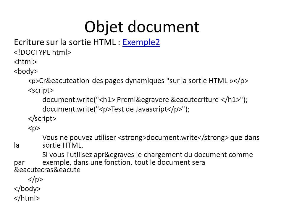 Objet document Ecriture sur la sortie HTML : Exemple2