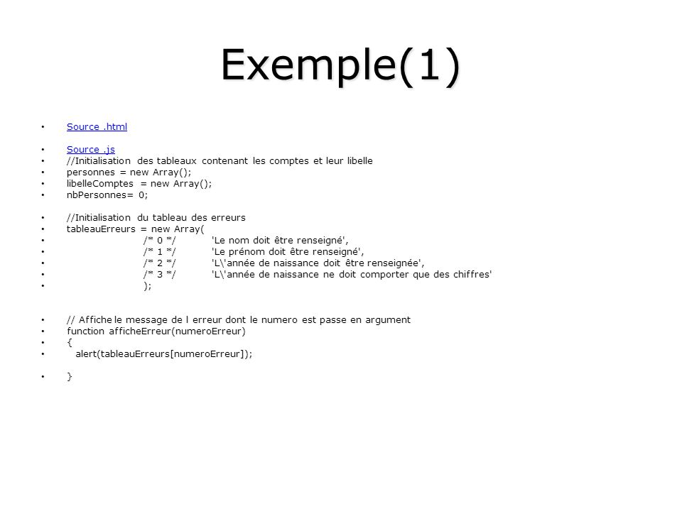 Exemple(1) Source .html Source .js