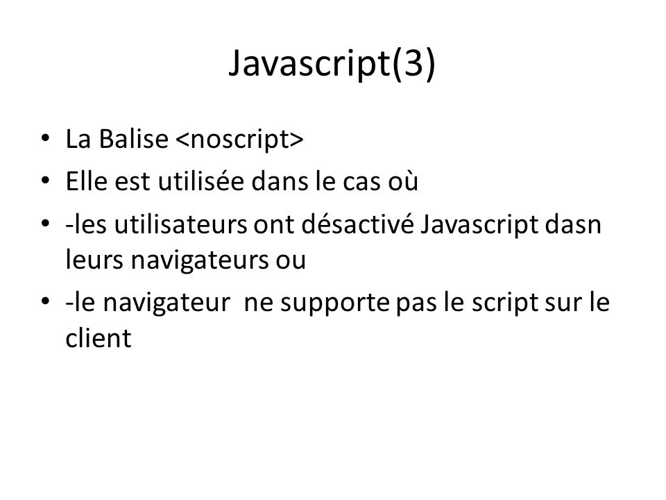 Javascript(3) La Balise <noscript>
