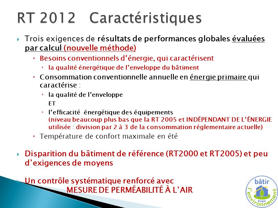 RT 2012 Caractéristiques Trois exigences de résultats de performances globales évaluées par calcul (nouvelle méthode)