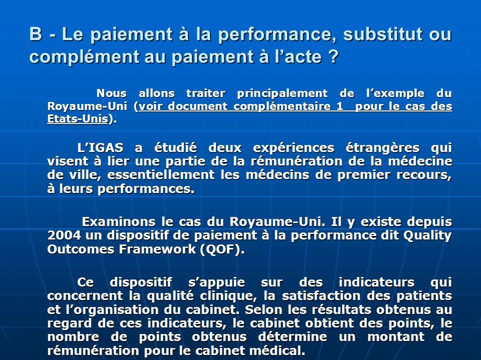 B - Le paiement à la performance, substitut ou complément au paiement à l'acte