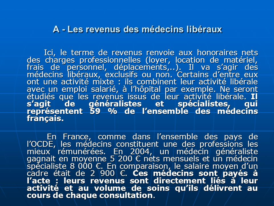 A - Les revenus des médecins libéraux