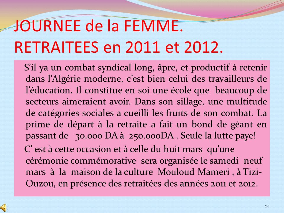 JOURNEE de la FEMME. RETRAITEES en 2011 et 2012.