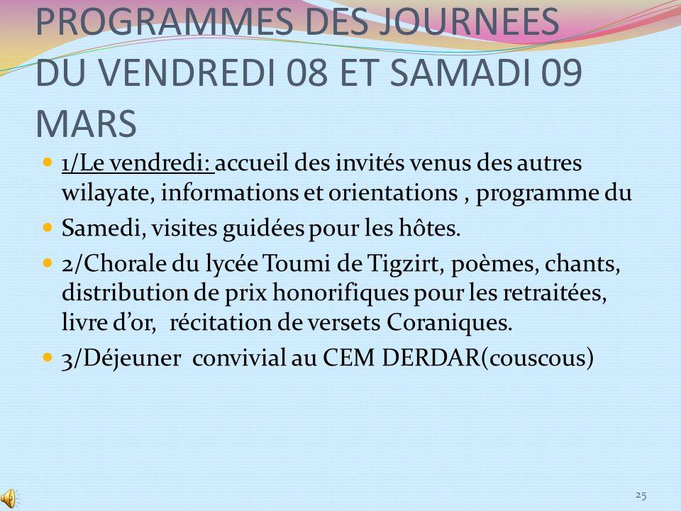PROGRAMMES DES JOURNEES DU VENDREDI 08 ET SAMADI 09 MARS