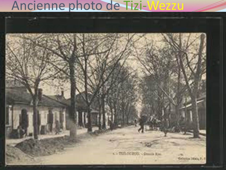 Ancienne photo de Tizi-Wezzu