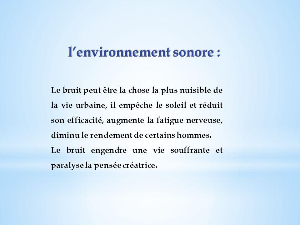 l'environnement sonore :