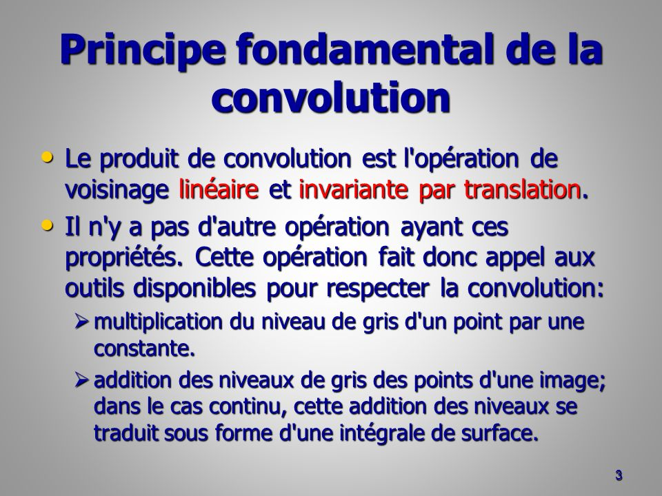 Principe fondamental de la convolution