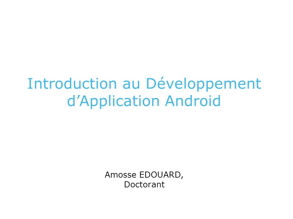 Introduction au Développement d'Application Android