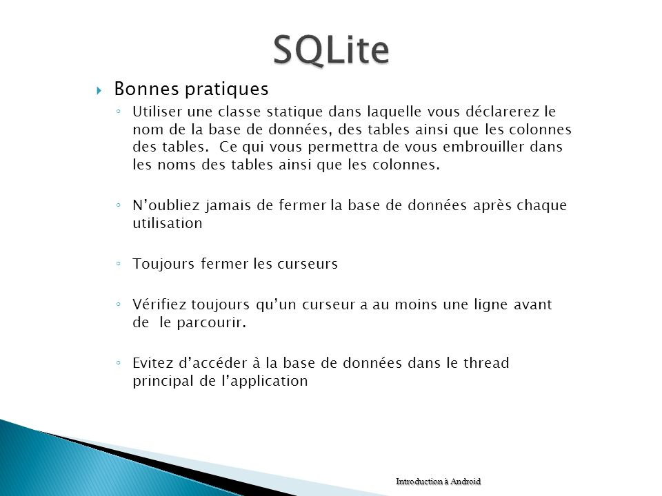 SQLite Bonnes pratiques