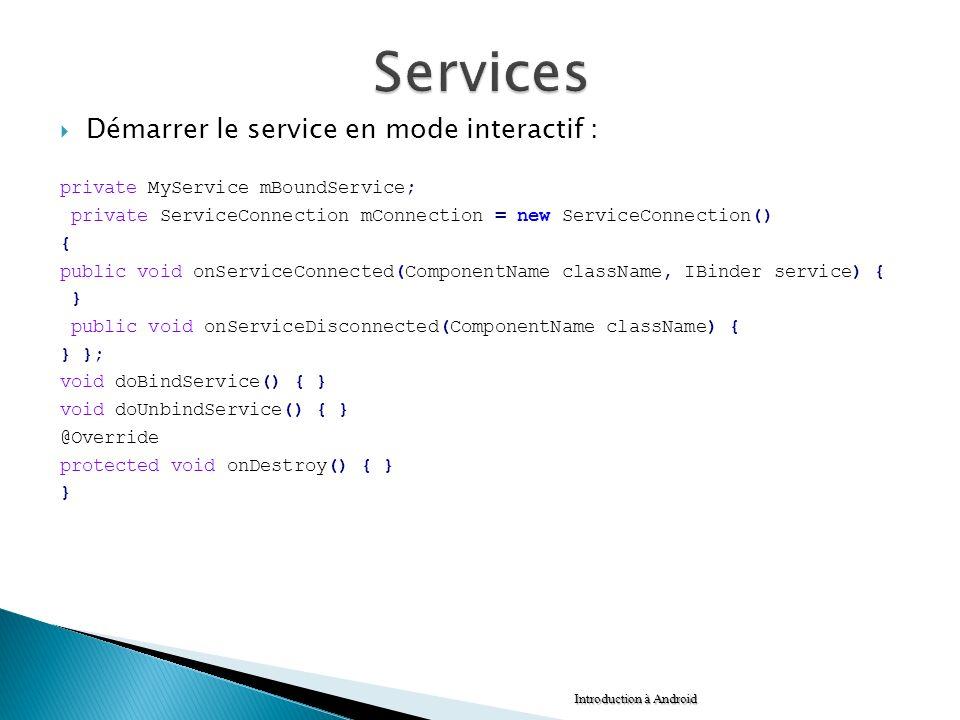 Services Démarrer le service en mode interactif :