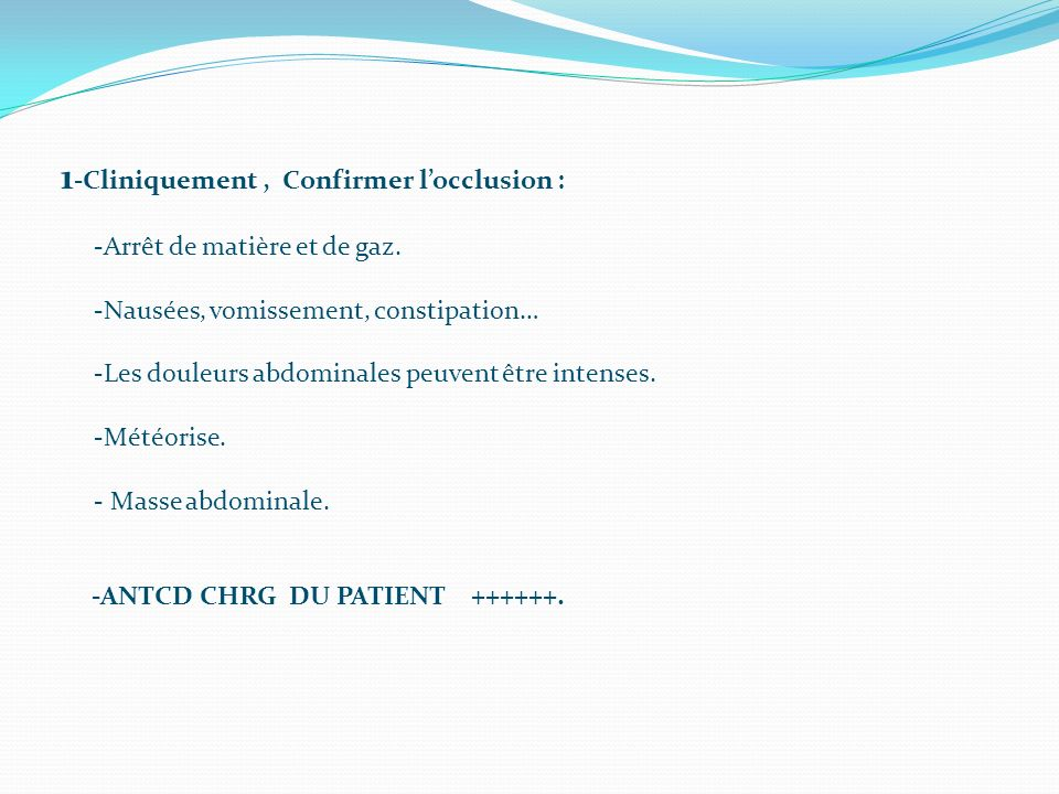 1-Cliniquement , Confirmer l'occlusion :