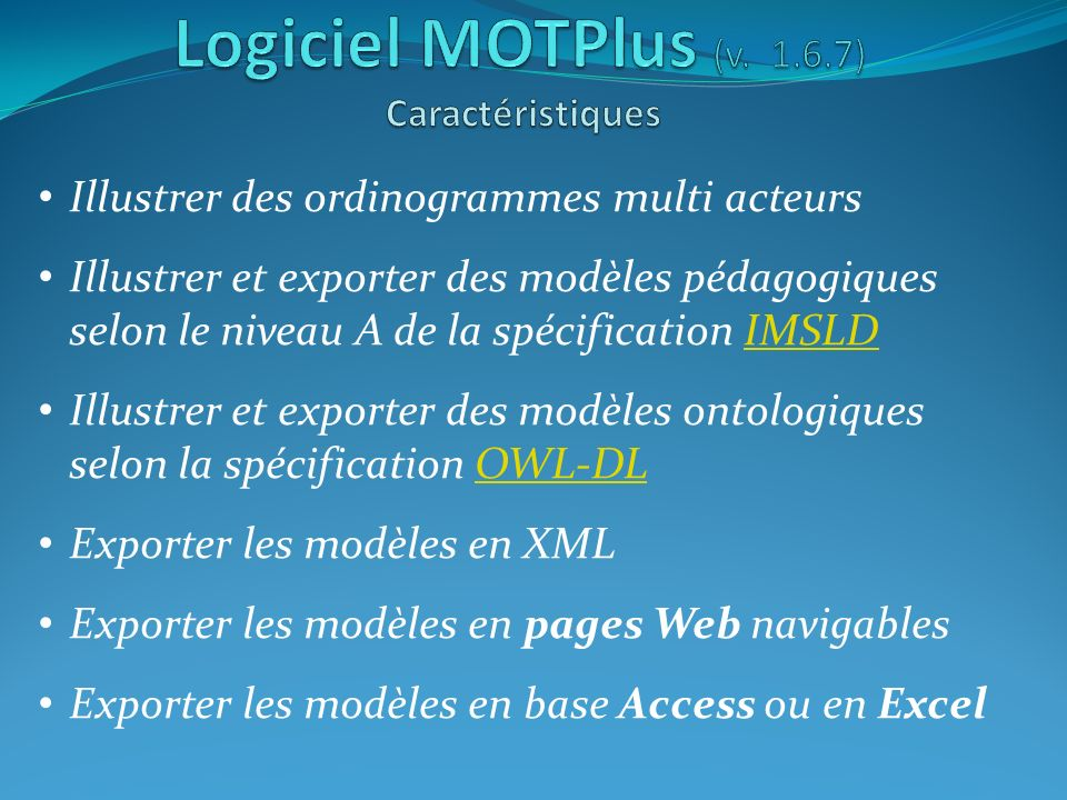 Logiciel MOTPlus (v. 1.6.7) Caractéristiques