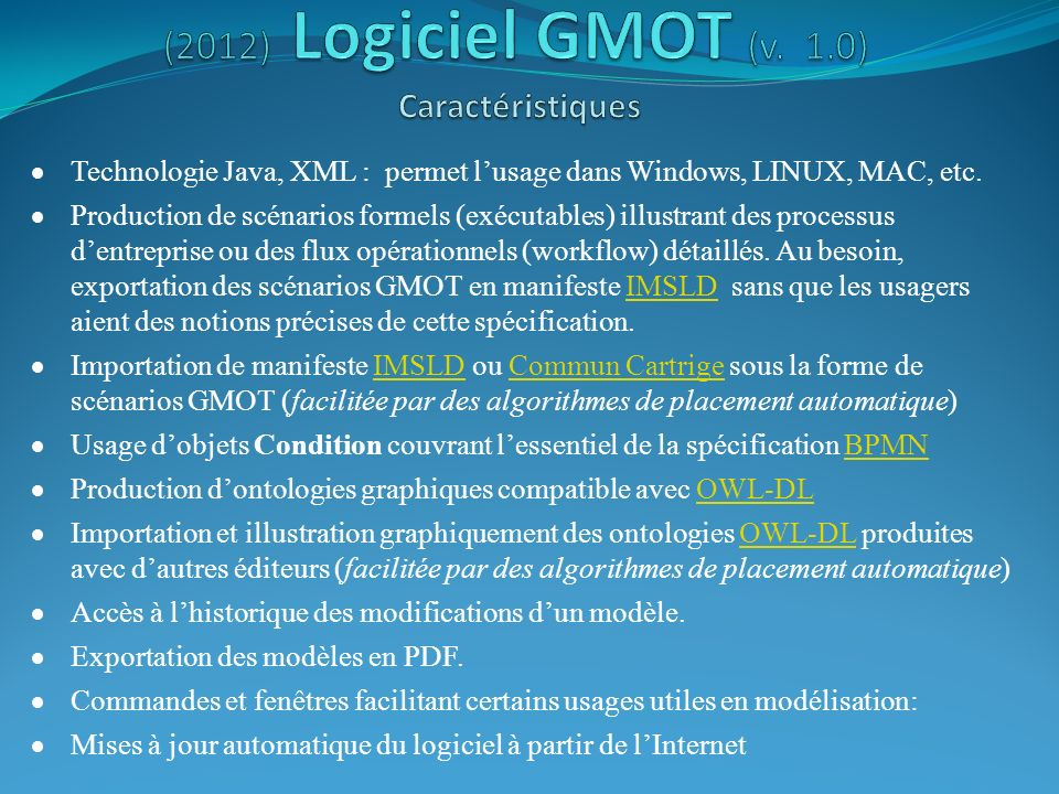 (2012) Logiciel GMOT (v. 1.0) Caractéristiques