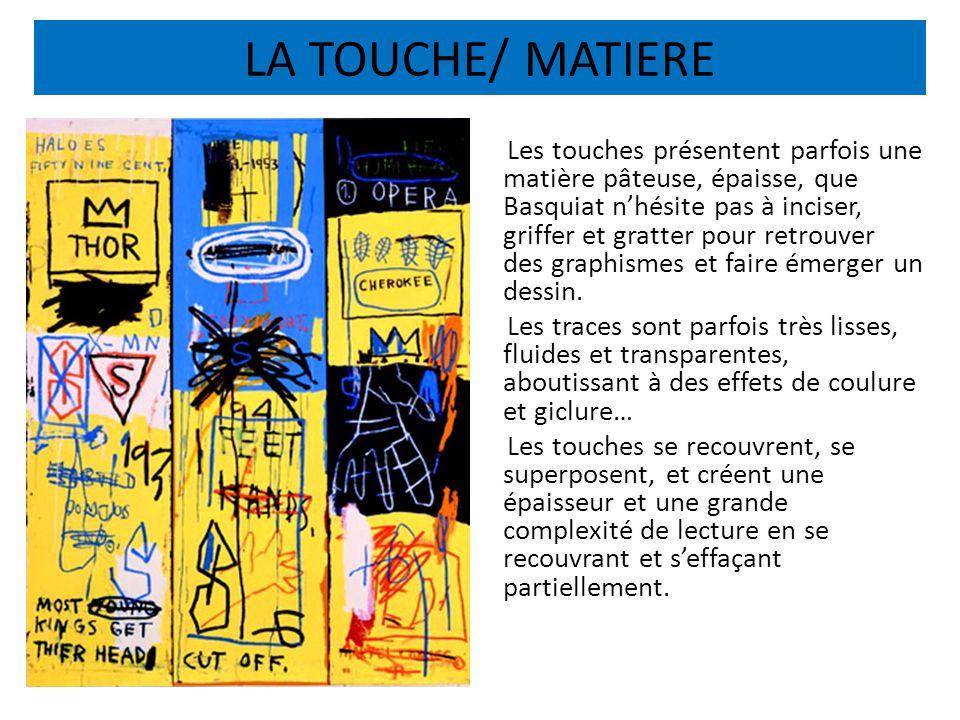 LA TOUCHE/ MATIERE