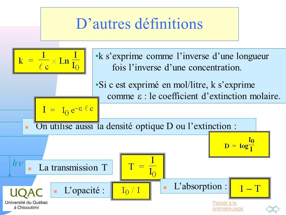 D'autres définitions k s'exprime comme l'inverse d'une longueur fois l'inverse d'une concentration.