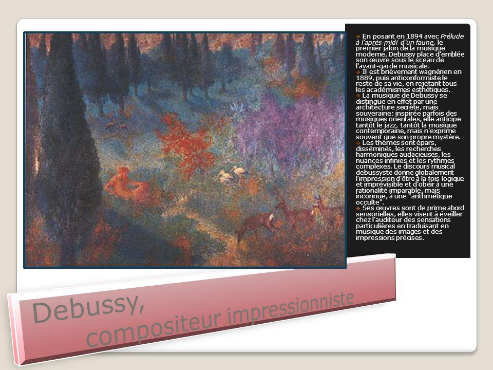 Debussy, compositeur impressionniste