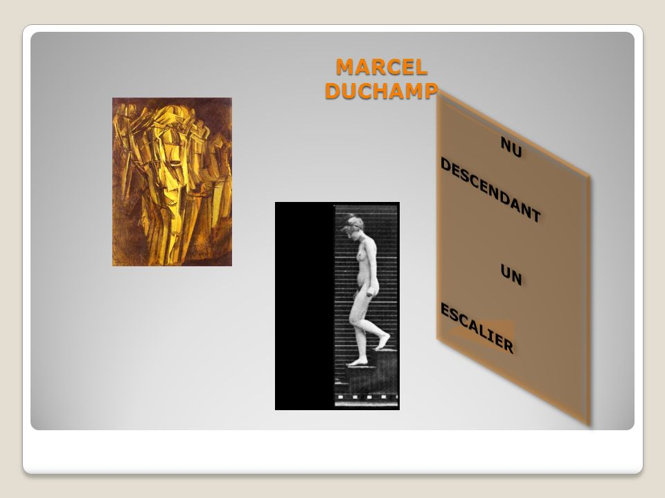 MARCEL DUCHAMP NU DESCENDANT UN ESCALIER