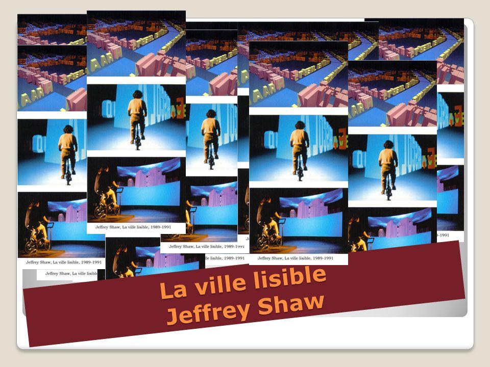 La ville lisible Jeffrey Shaw