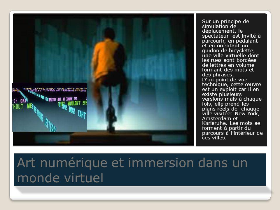 Art numérique et immersion dans un monde virtuel