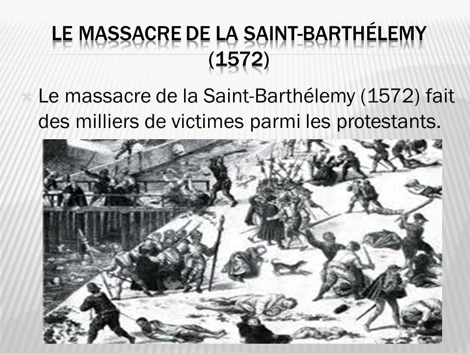 Le massacre de la Saint-Barthélemy (1572)