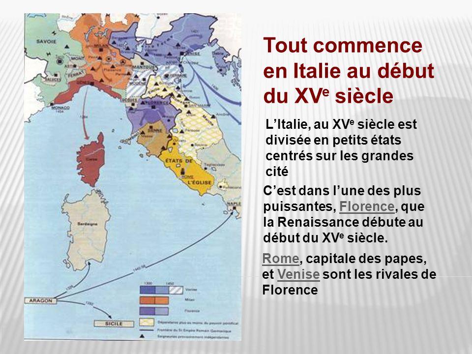 Tout commence en Italie au début du XVe siècle