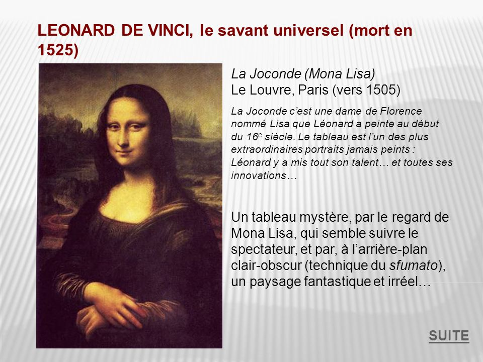LEONARD DE VINCI, le savant universel (mort en 1525)