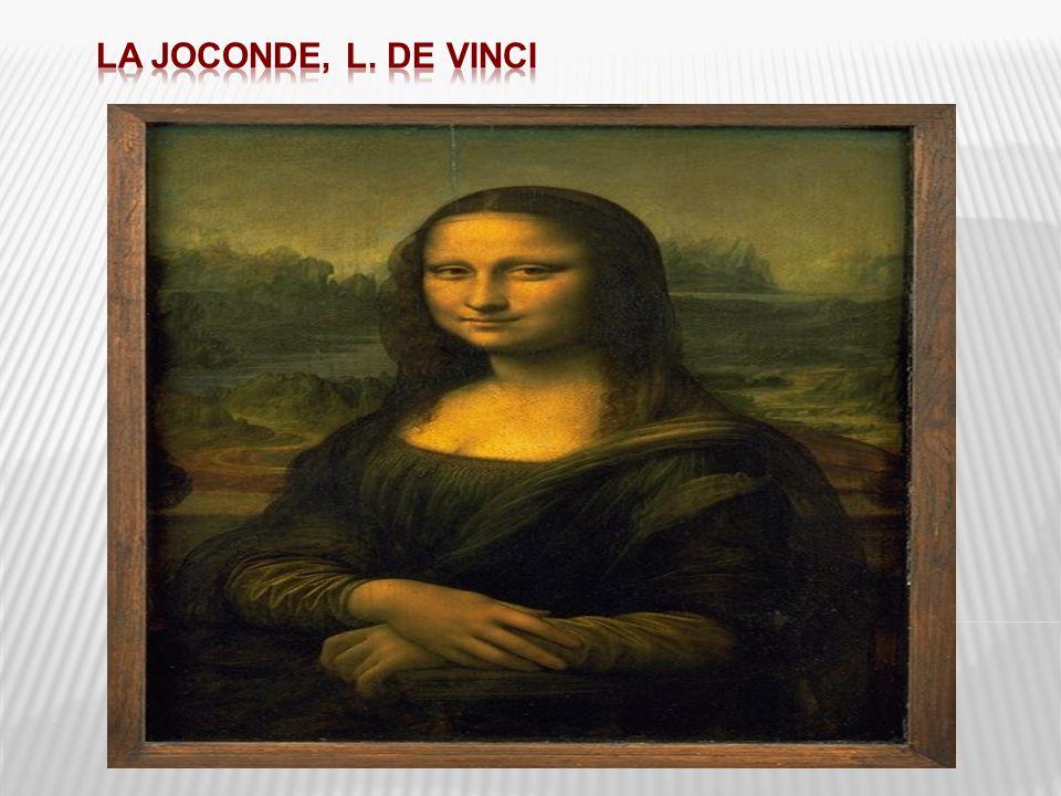 La Joconde, L. De Vinci