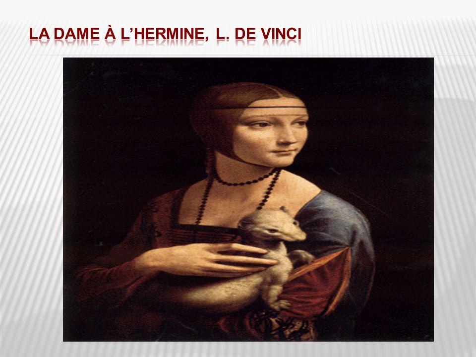 La Dame à l'Hermine, L. De Vinci