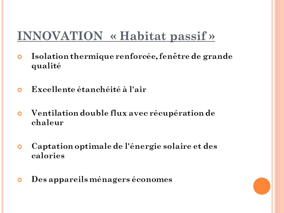 INNOVATION « Habitat passif »