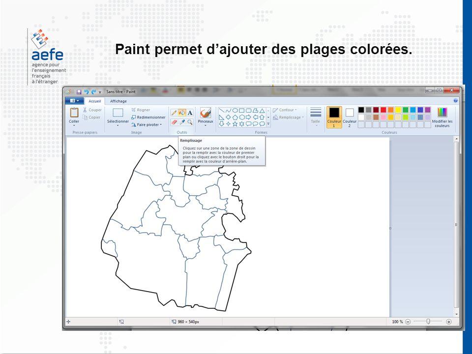 Paint permet d'ajouter des plages colorées.