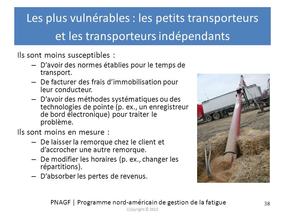 Les plus vulnérables : les petits transporteurs et les transporteurs indépendants