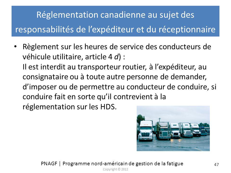 Réglementation canadienne au sujet des responsabilités de l'expéditeur et du réceptionnaire