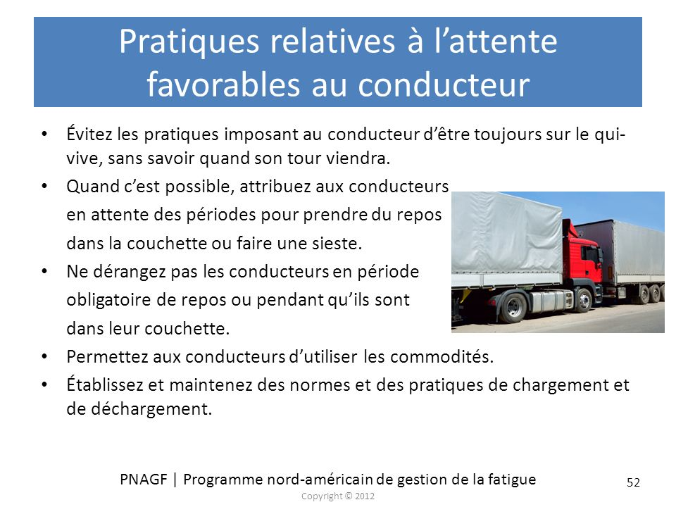 Pratiques relatives à l'attente favorables au conducteur