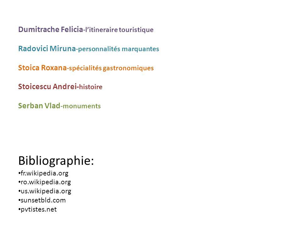 Bibliographie: Dumitrache Felicia-l'itineraire touristique