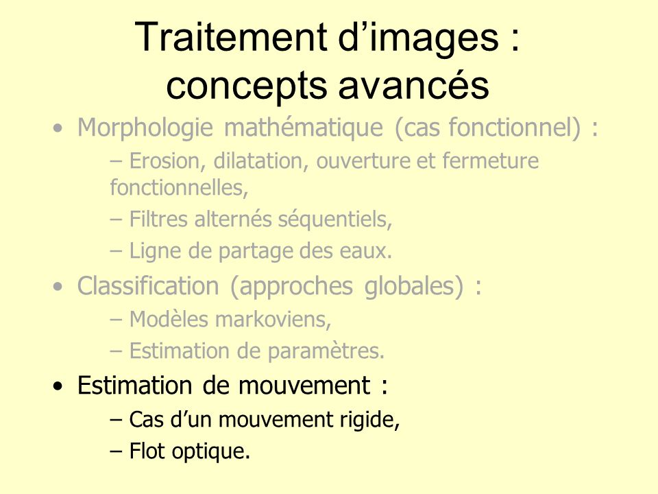 Traitement d'images : concepts avancés