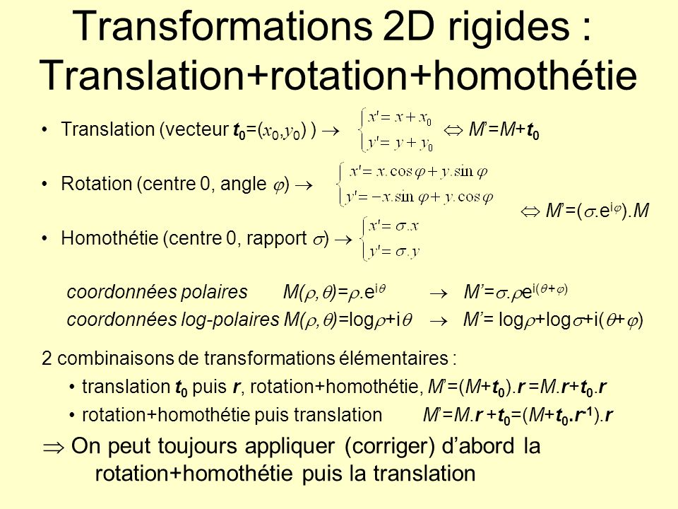 Transformations 2D rigides : Translation+rotation+homothétie