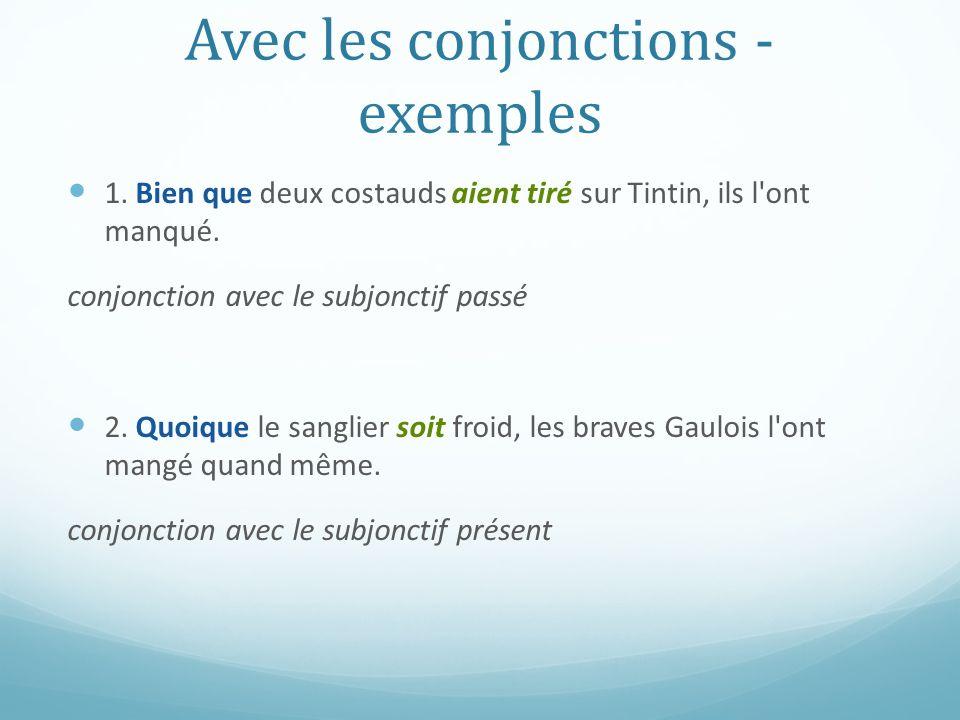 Avec les conjonctions - exemples