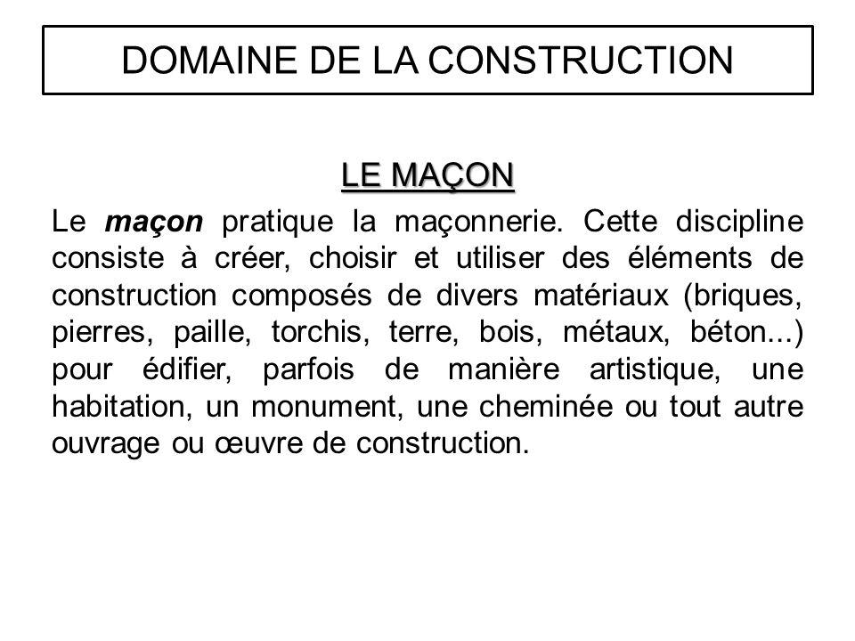 DOMAINE DE LA CONSTRUCTION