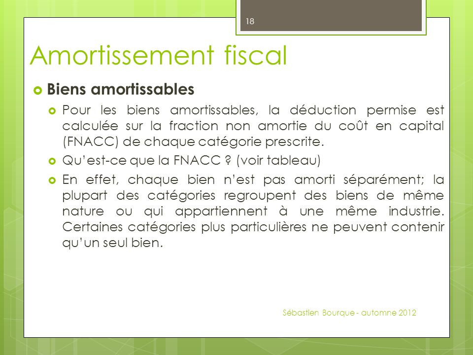 Amortissement fiscal Biens amortissables