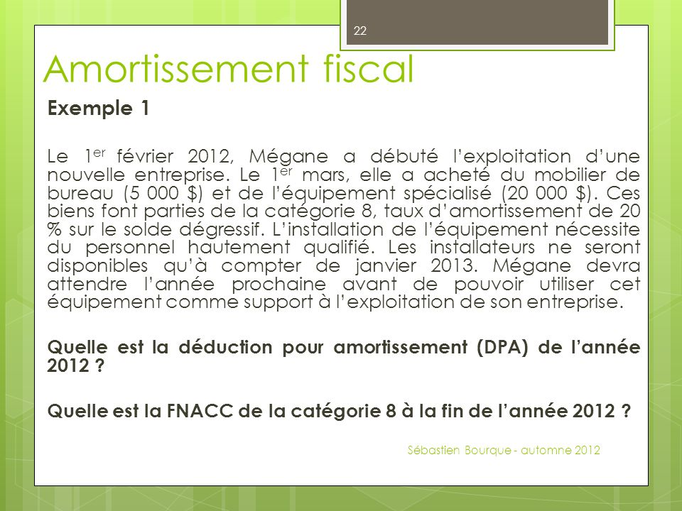 Amortissement fiscal Exemple 1