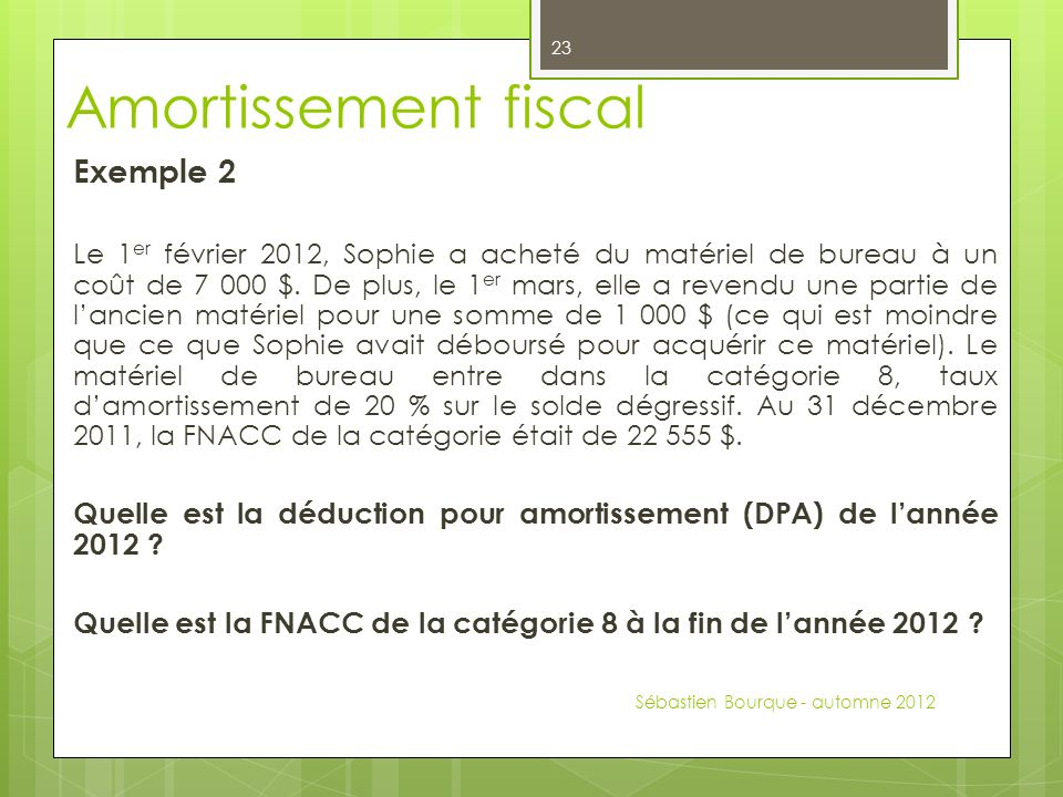 Amortissement fiscal Exemple 2