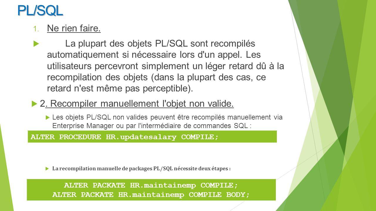 PL/SQL Ne rien faire.