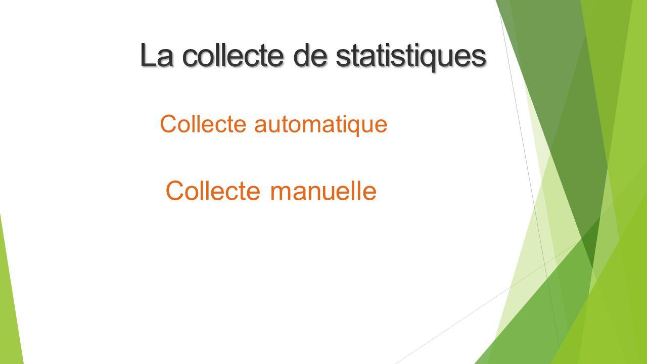 La collecte de statistiques