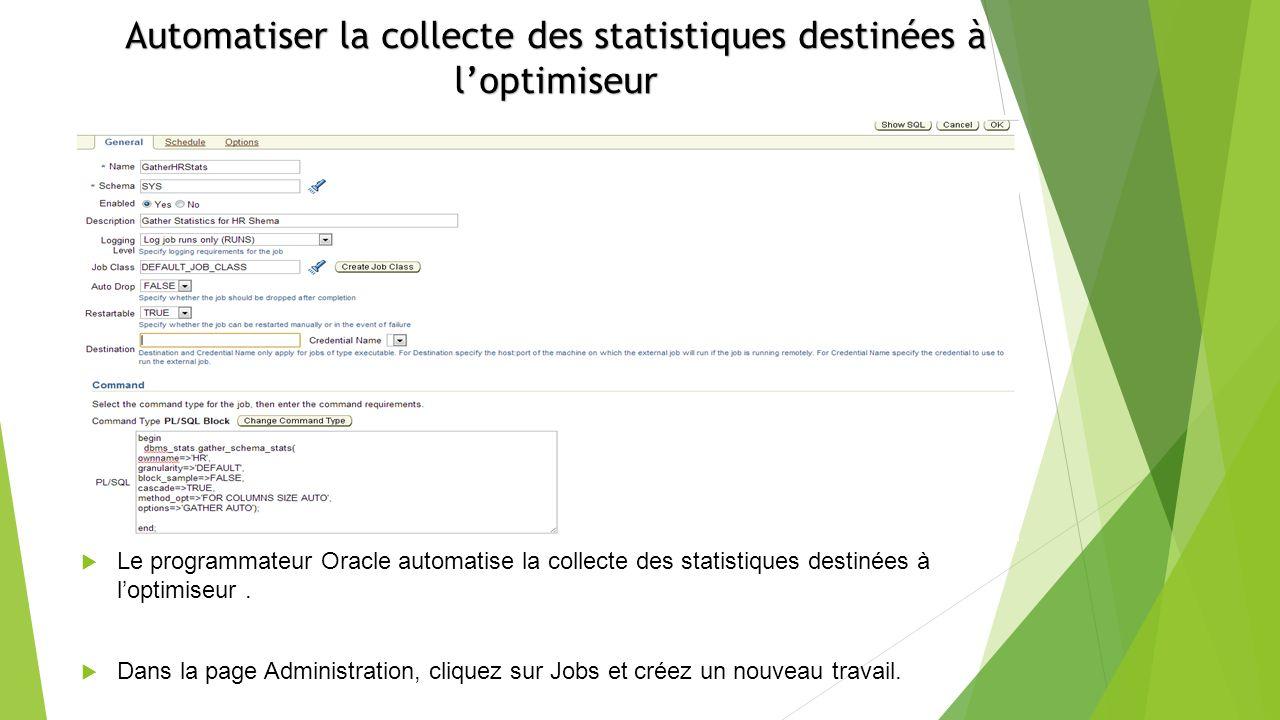 Automatiser la collecte des statistiques destinées à l'optimiseur
